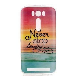 Softy gelový obal na mobil Asus Zenfone 2 Laser - nepřestávej snít - 1