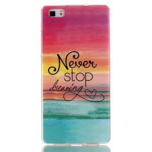 Softy gelový obal na mobil Huawei P8 Lite - nepřestávej snít - 1
