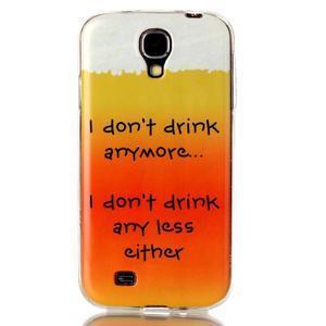 Softy gelový obal na mobil Samsung Galaxy S4 - drink - 1