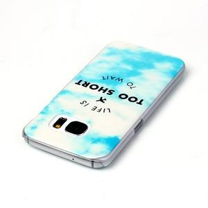 Plastový obal na mobil Samsung Galaxy S7 - život je krátký - 3