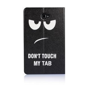 Picture polohovatelné pouzdro na Samsung Galaxy Tab A 10.1 (2016) - nedotýkat se - 3
